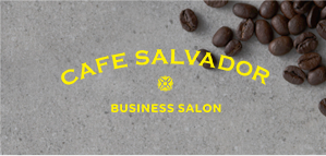 CAFE SALVADOR BUSINESS SALON(English)