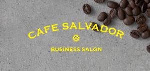 CAFE SALVADOR BUSINESS SALON(English)